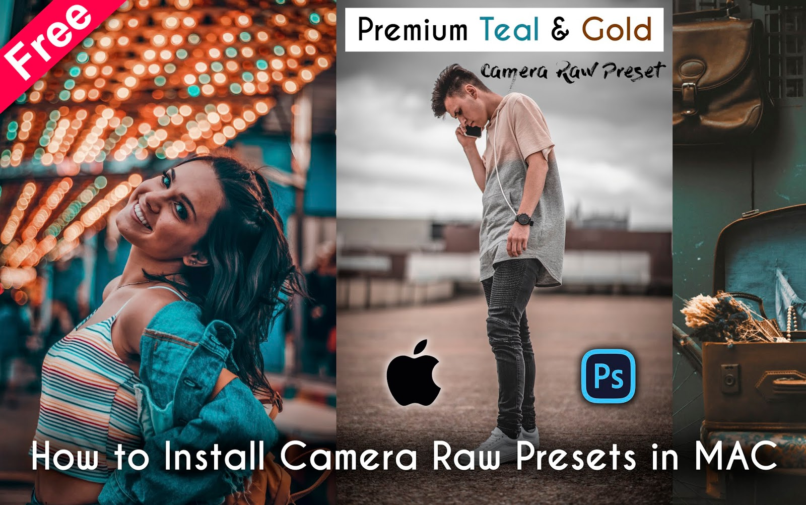 Download Premium Teal & Gold Camera Raw Presets for Free | How to Install Camera Raw Presets in MAC in Photoshop