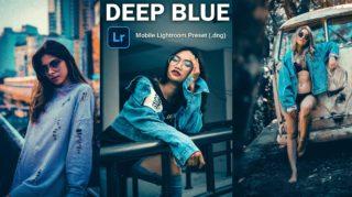 Download Deep Blue Lightroom Mobile Presets DNG of 2020 for Free   Deep Blue Mobile Lightroom Preset DNG of 2020 Download free   How to Edit Like Deep Blue Effect