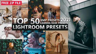 Download Free TOP 50 Lightroom Presets of 2021 | Top 50 Camera Raw Presets of 2021 | Top 50 XMP Presets of 2021 | Download Free ZIP File