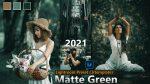 Download Matte Green Lightroom Presets of 2021 for Free | Matte Green Desktop Lightroom Presets | How to Edit Matte Green Photos