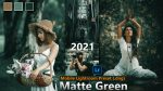 Download Matte Green Lightroom Mobile Presets DNG of 2021 for Free | Matte Green Mobile Lightroom Preset DNG of 2021 Download free | How to Make Matte Green Photos