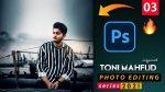 EP-03 Toni Mahfud Inspired Photo Editing Series 2021 in Photoshop from Ash-Vir Creations | How to Edit Like tonimahfud + Free Preset 2021