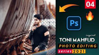 EP-04 Toni Mahfud Inspired Photo Editing Series 2021 in Photoshop from Ash-Vir Creations   How to Edit Like tonimahfud + Free Preset 2021