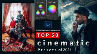 Top 50 Cinematic Mobile Lightroom Presets of 2021 for Free | Top 50 Cinematic DNG Presets of 2021 - Ash-Vir Creations