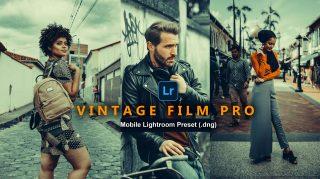 Vintage Film Pro Lightroom Mobile Presets DNG of 2021 for Free | Vintage Film Pro Mobile Lightroom Preset DNG of 2021 for free