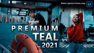 Premium TEAL Lightroom Mobile Presets DNG of 2021 for Free | Premium TEAL Mobile Lightroom Preset DNG of 2021 for free