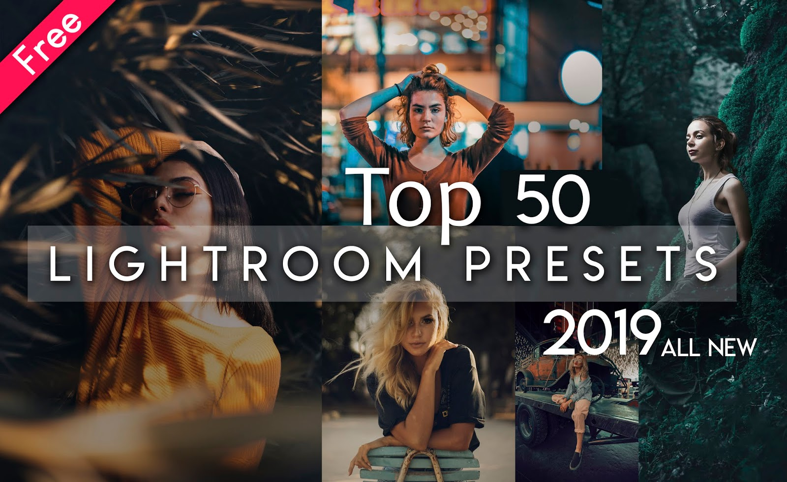 Download Top 50 Lightroom Presets of 2019 for Free | Download Free Top 50 Lightroom Preset Pack of 2019