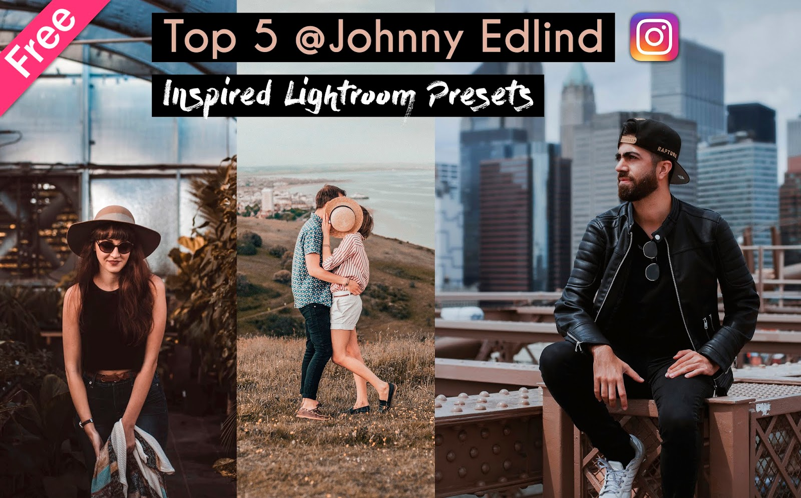 Top 5 @johnnyedlind Inspired Lightroom Presets for Free | How to Edit Photos Like Johnny Edlind in Lightroom