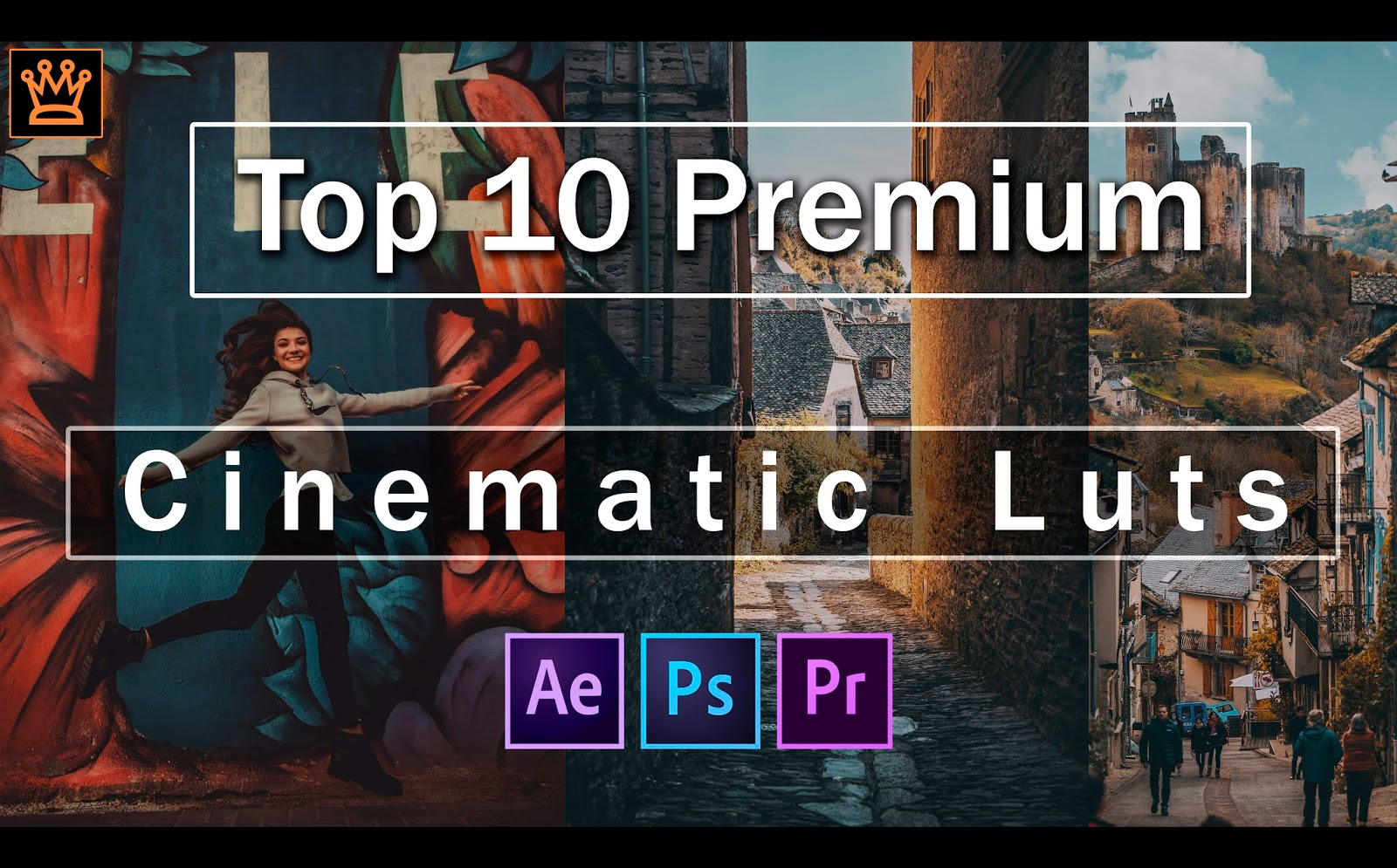 Top 10 Premium Cinematic LUTs of 2020 for Adobe After Effects, Adobe Premiere Pro, Photoshop