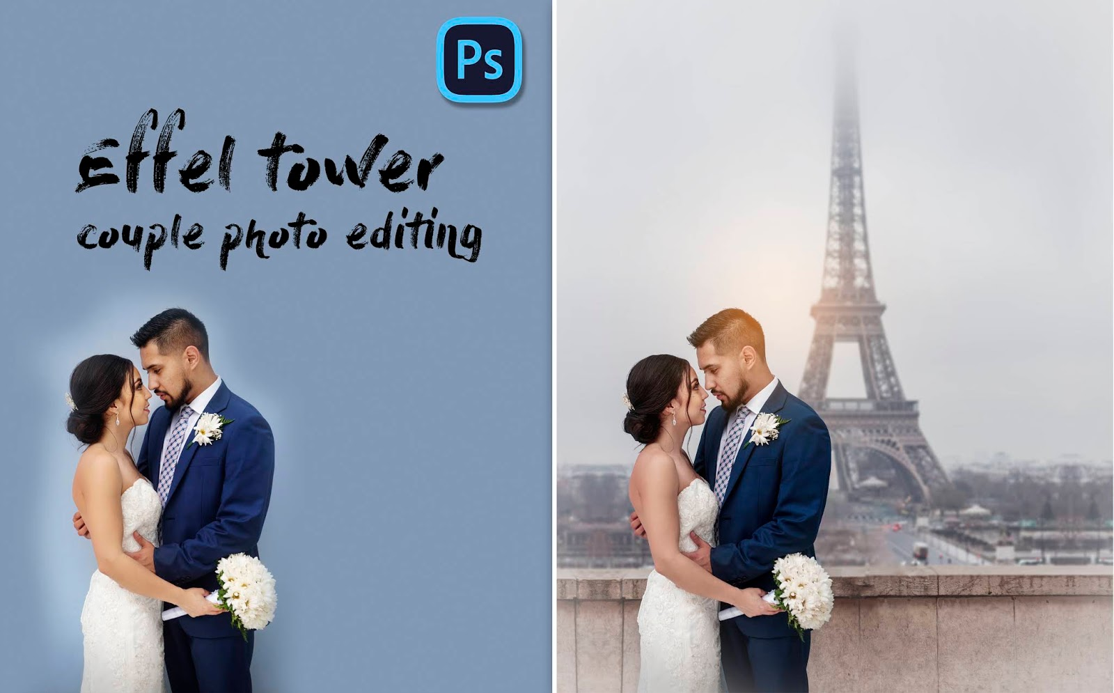 How to Edit Pre-Wedding Photos in Photoshop | Romantic Couple Photo Editing on Eiffel Tower
