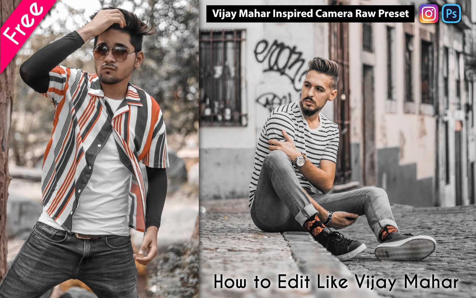 Download Vijay Mahar Inspired Camera Raw Presets for Free | Perfect Gold Skin & Grey Preset | How to Edit Like Vijay Mahar