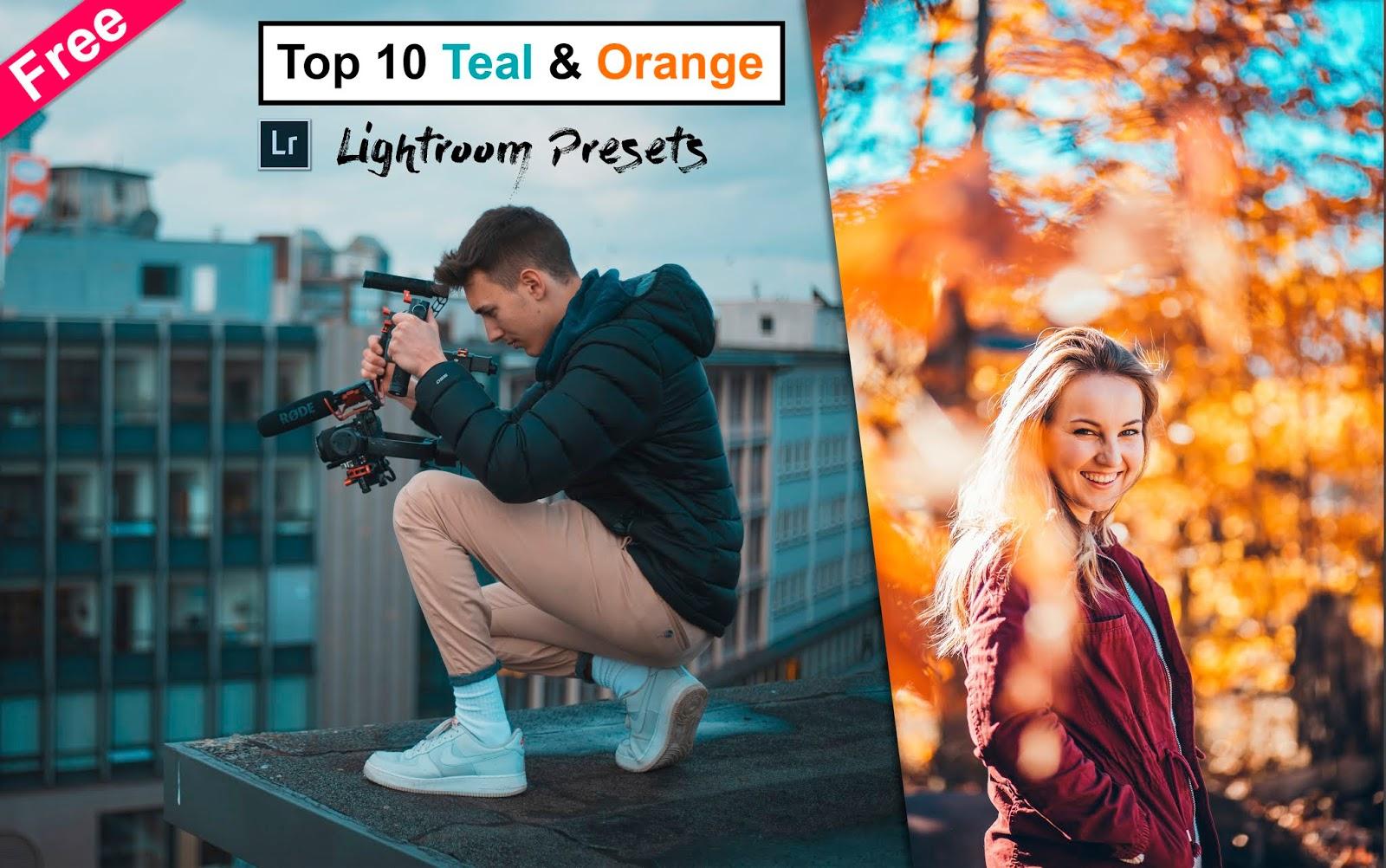Download Top 10 Teal & Orange Lightroom Presets of 2019 for Free | How to Edit Teal & Orange in Lightroom