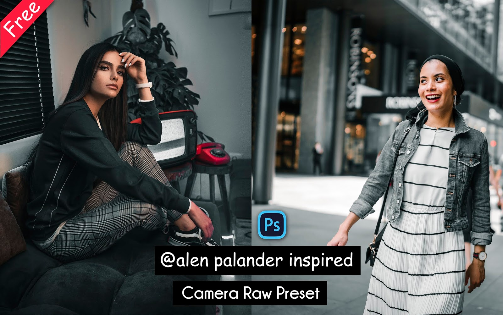 Download @Alen_Palander Inspired Camera Raw Preset for Free | How to Edit Photos Like Alen Palander in Photoshop