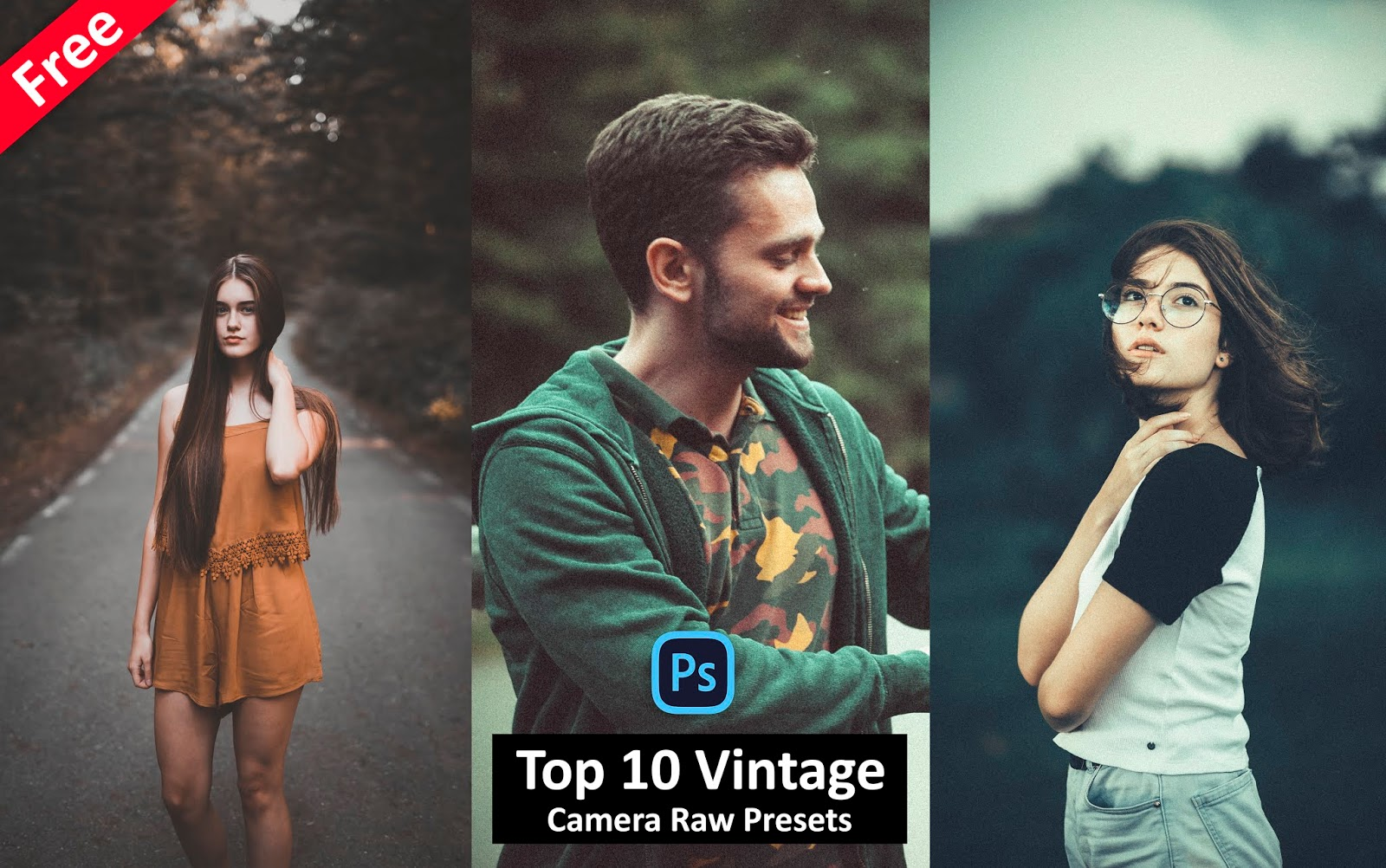Download Top 10 Vintage Camera Raw Presets for Free | How to Make Vintage Effect in Photoshop