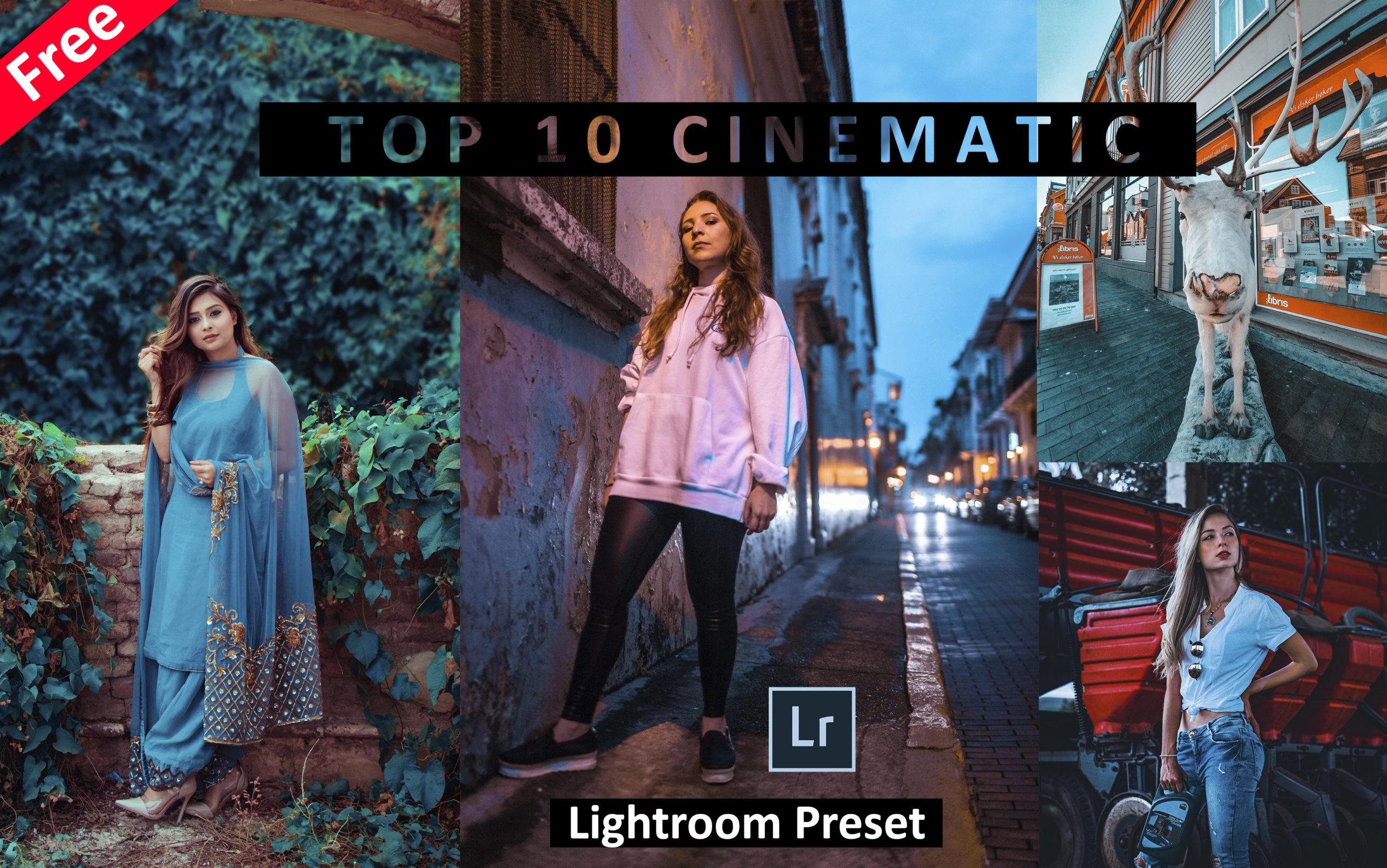 Download Top 10 CINEMATIC Lightroom Presets for Free | Cinematic Effect in Lightroom