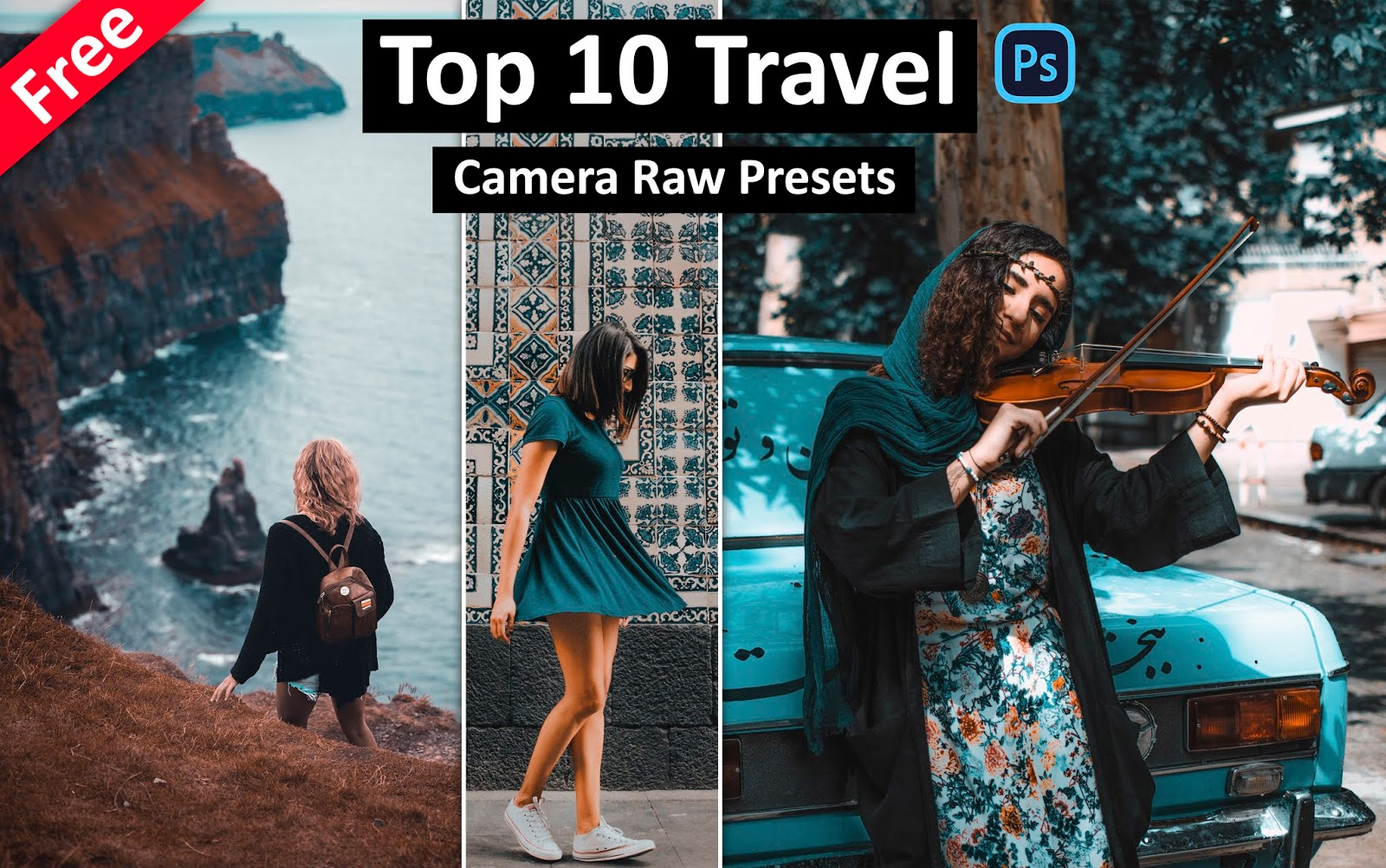 Download Top 10 Travel Camera Raw Presets for Free | How to Edit Travel Photos in Photoshop