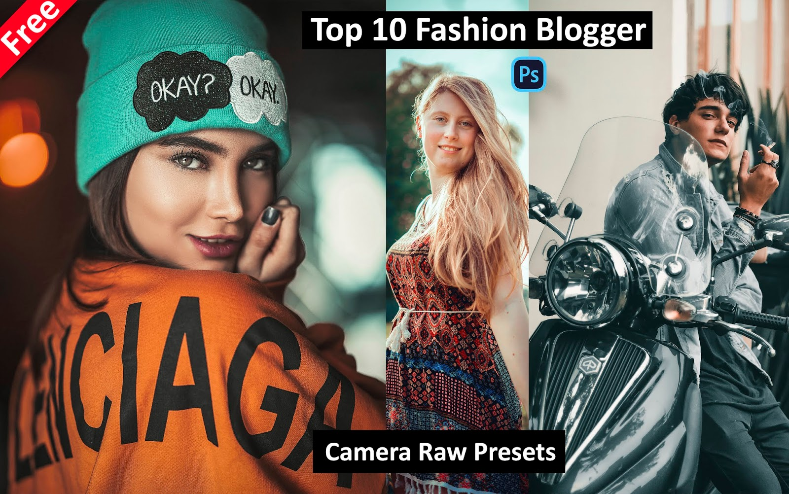 Download Top 10 Fashion Bogger Camera Raw Presets for Free | How to Edit Fashion Portraits in Photoshop