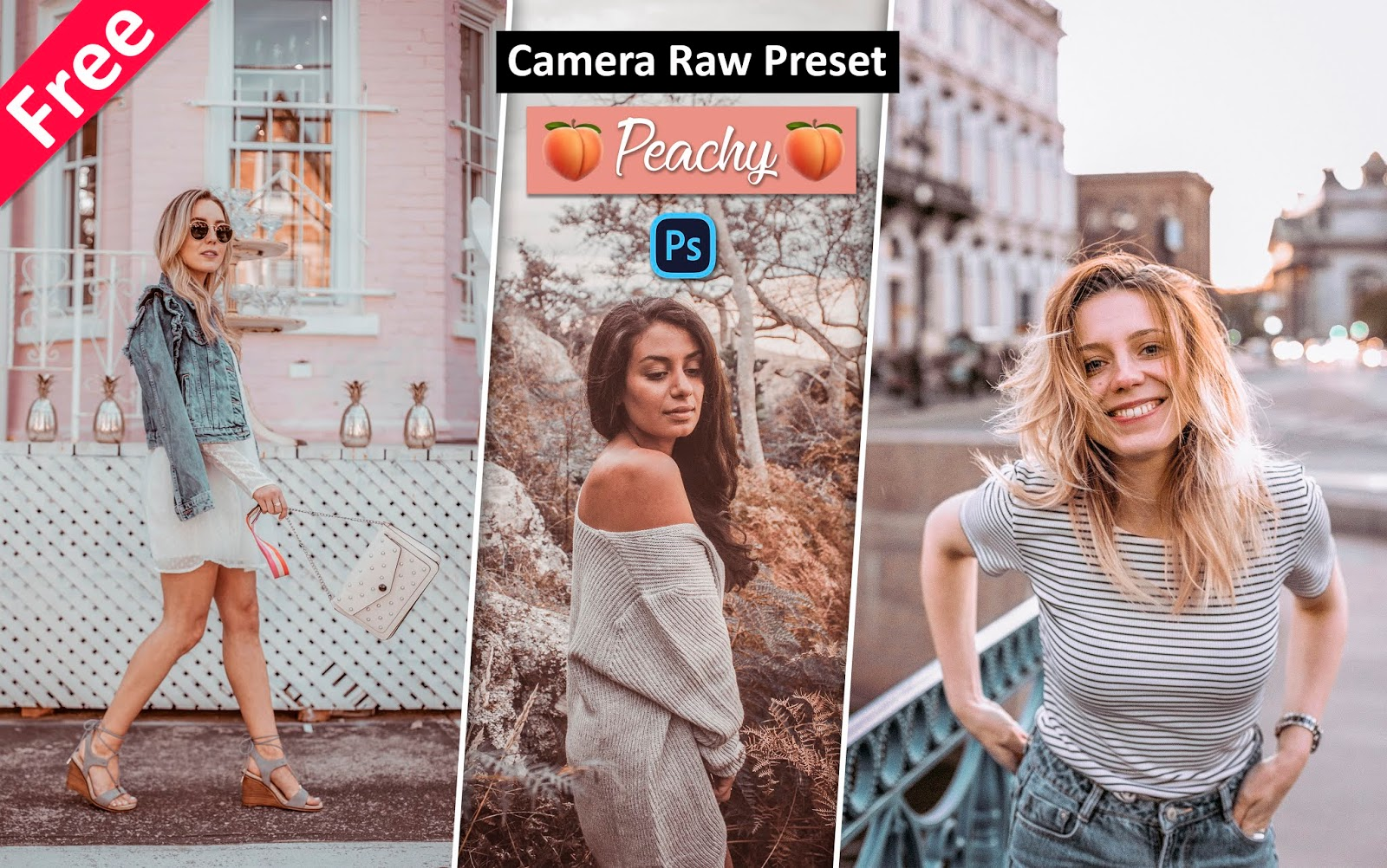 Download Peachy Camera Raw Preset for Free | How to Create Peachy Effect in Photoshop