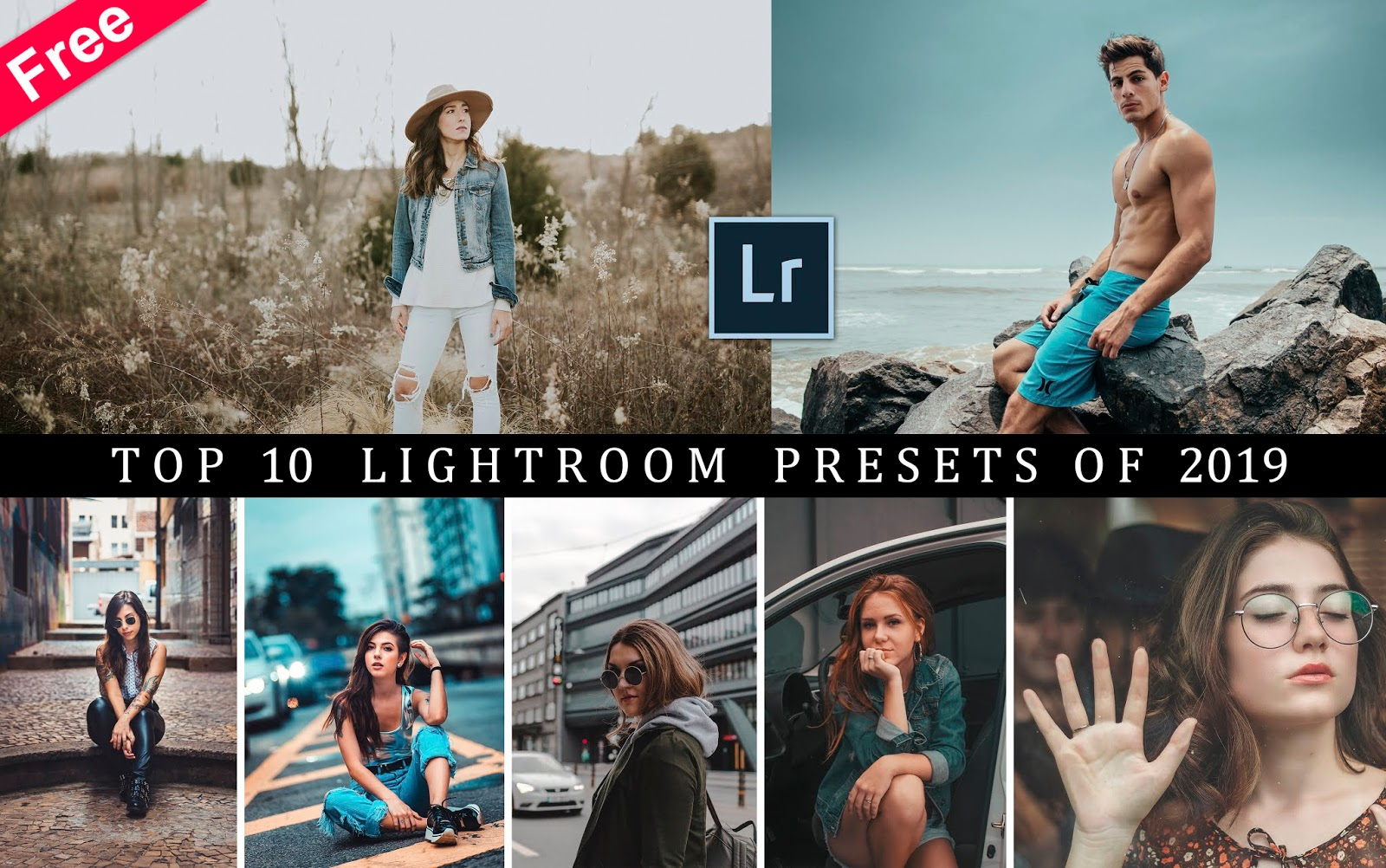 Download Top 10 Lightroom Presets of 2019 for Free | 10 Best Lightroom Presets of 2019 | Top 10 Desktop Lightroom Presets of 2019