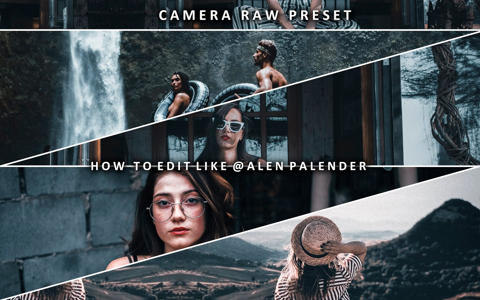Download Alen Palender Camera Raw Presets for Free | How to Edit Photos Like Alen Palender in Photoshop