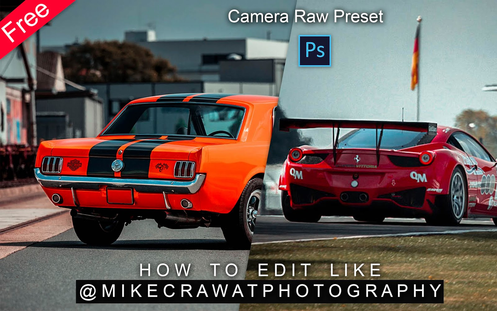 Download Mikecrawatphotography Inspired Camera Raw Preset for Free | How to Edit Photos Like mikecrawatphotography in Photoshop