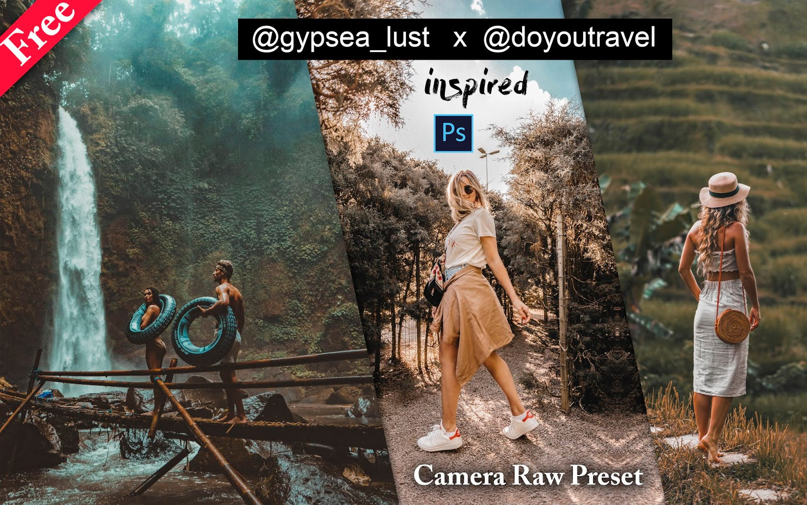 Download Gypsea_Lust Camera Raw Preset for Free | How to Edit Photos Like @gypsea_lust in Photoshop