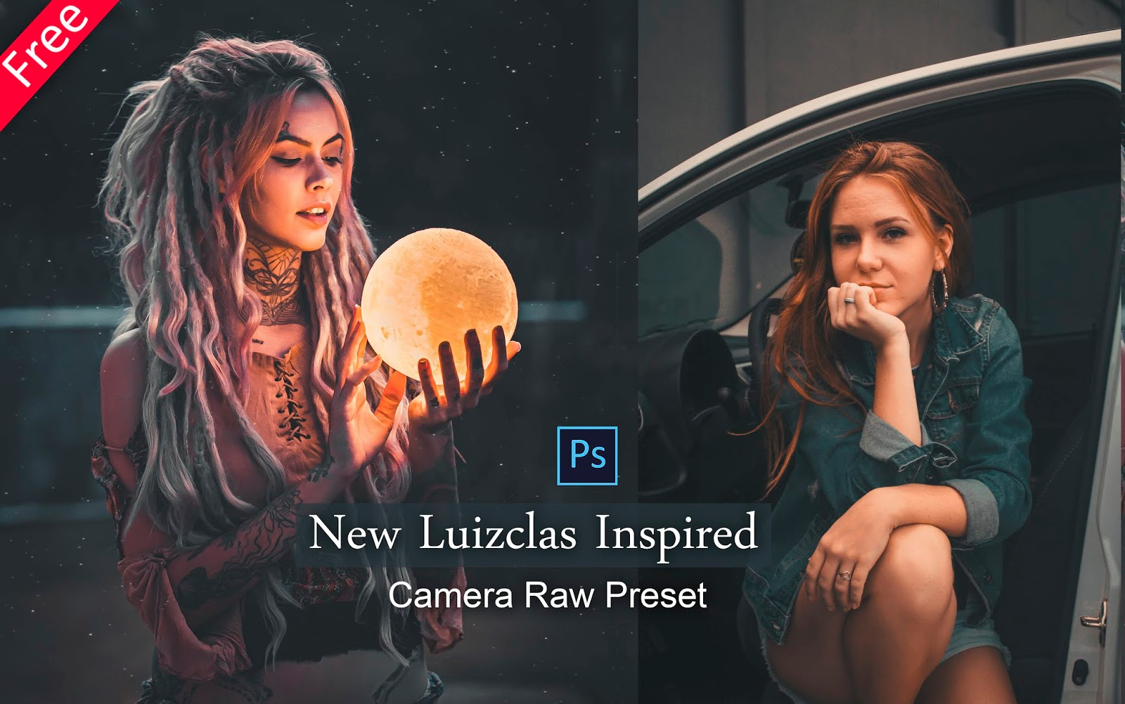 Download Luizclas Inspired Camera Raw Preset for Free | How to Edit Photos Like Luizclas in Photoshop