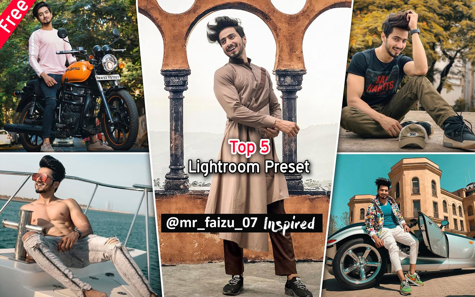 Download Top 5 @Mr_Faizu_07 Lightroom Preset for Free | How to Edit Photos Like Mr.Faizal Shaikh in Lightroom