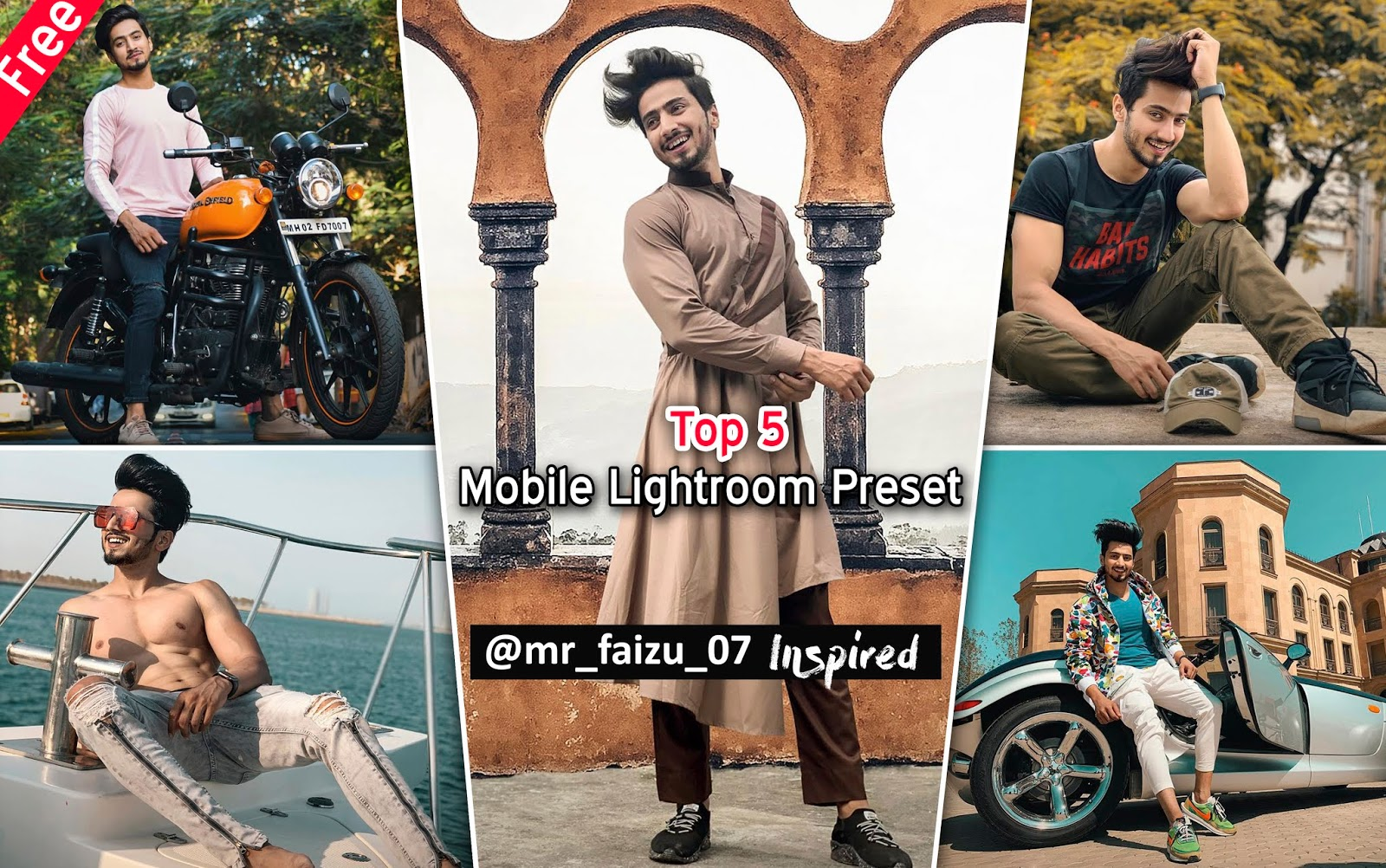 Download Top 5 @Mr.Faizu_07 Mobile Lightroom Preset for Free | How to Edit Photos Like @Mr.Faizal Shaikh in Mobile Lightroom App