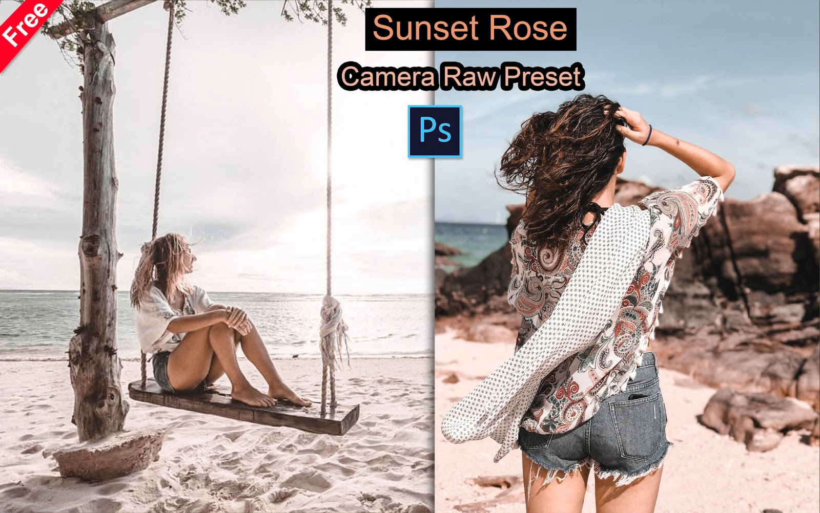 Download Sunset Rose Camera Raw Preset for Free | How to Edit Your Photos with Sunset Rose Effect in Photoshop