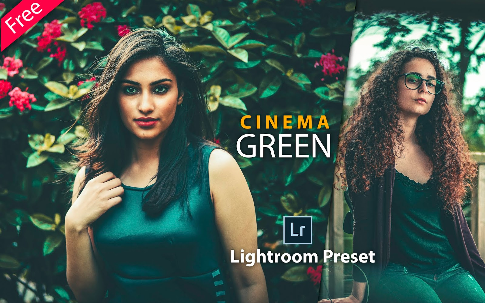 Download Cinema Green Lightroom Preset for Free | How to Edit Your Photos to Cinematic Green Effect in Lightroom