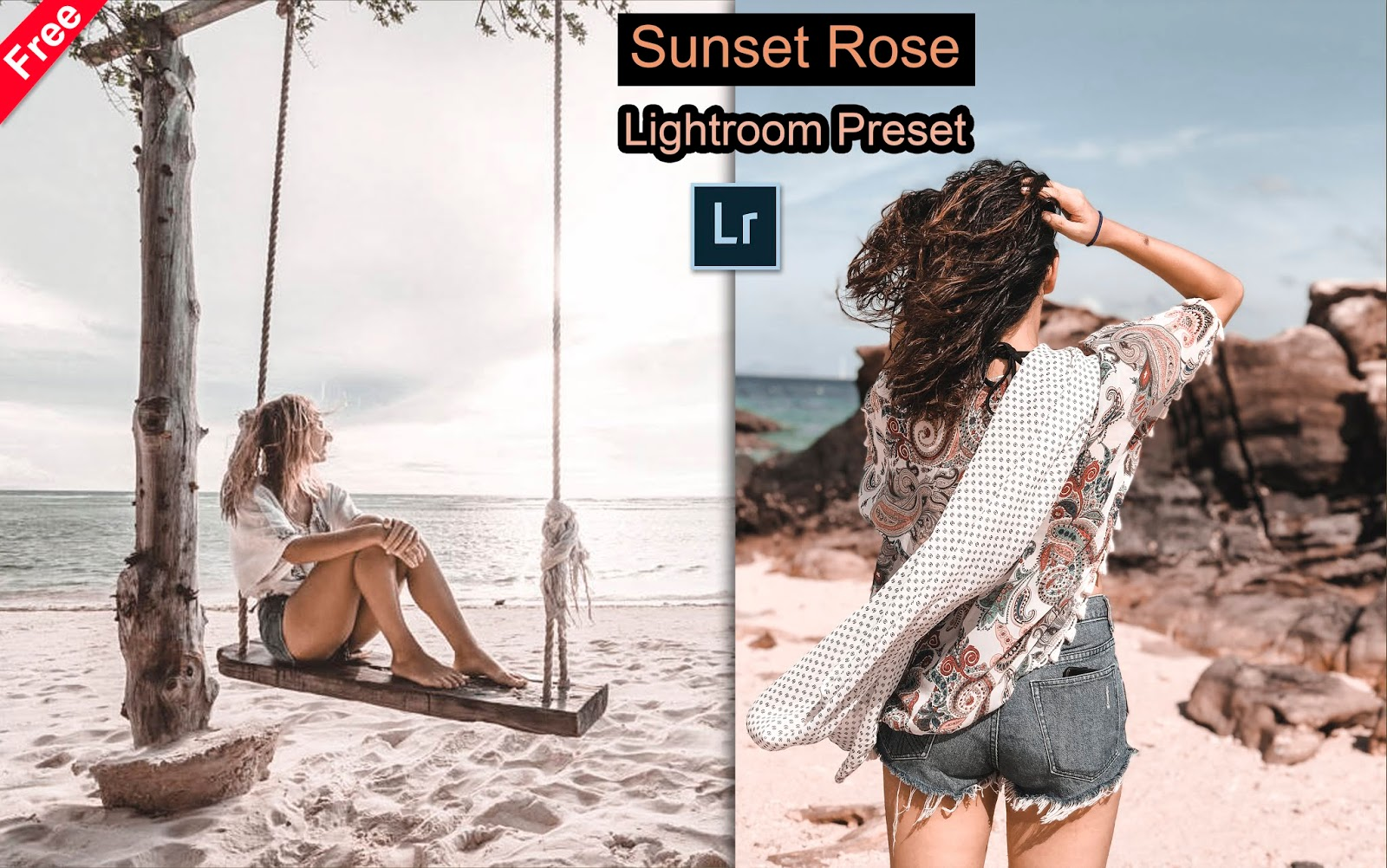 Download Sunset Rose Lightroom Preset for Free | How to Edit Your Photos to Sunset Rose Effect in Lightroom