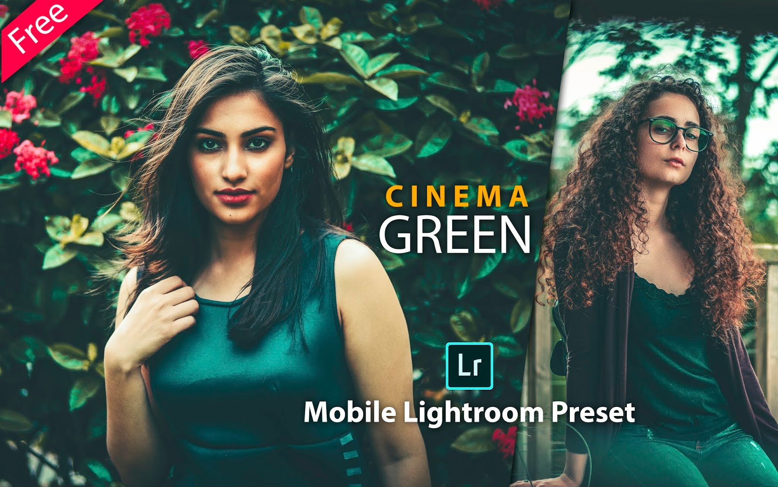 Download Cinema Green Mobile Lightroom Preset for Free | How to Edit Your Photos with Cinematic Green Effect in Mobile Lightroom App