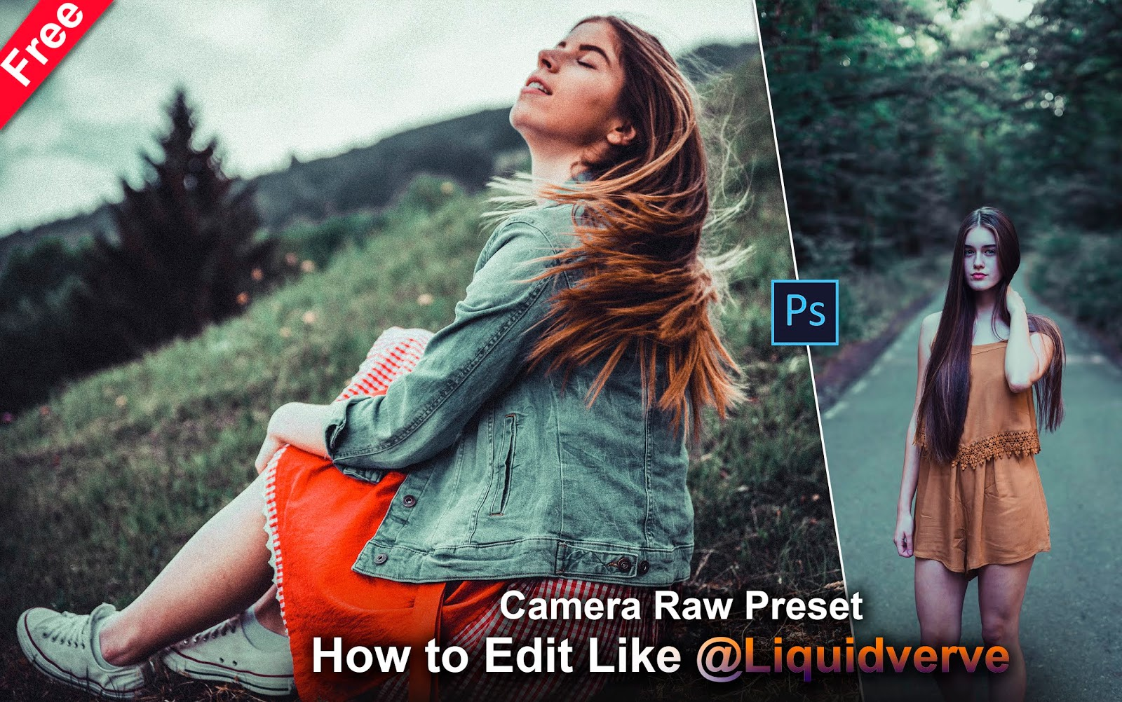 Download Liquidverve Inspired Camera Raw Preset for Free | How to Edit Your Photos Like @Liquidverve in Photoshop