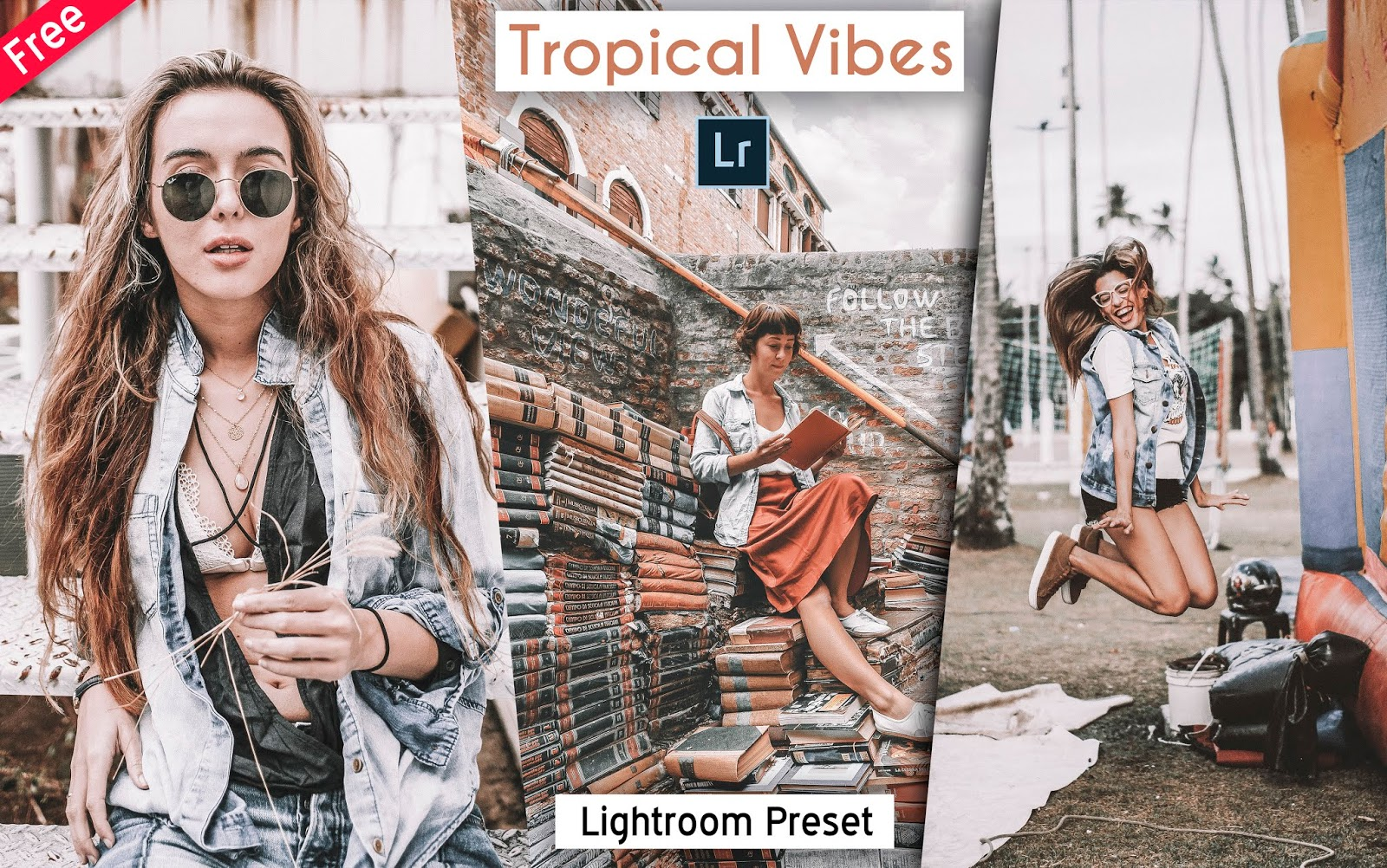 Download Tropical Vibes Lightroom Preset for Free | How to Edit Your Photos to Tropical Vibes Effect in Lightroom
