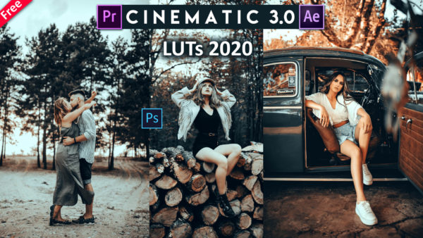 Download Free Cinematic 3.0 LUTs of 2020 for Premiere Pro, Adobe After Effects & Photoshop | How to Colorgrade Videos in Premiere Pro with Cinematic Effect in 2020