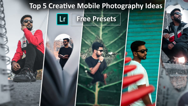 🔥Top 5 Creative Mobile Photography Ideas in 99 seconds of 2020 with Presets🔥
