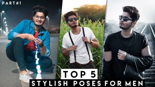 🔥Top 5 Stylish Poses for Men in 60 Seconds 🔥 Part #1 + Free Presets