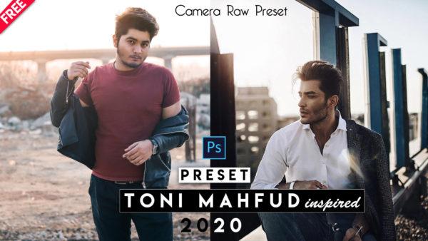 Download Toni Mahfud Camera Raw Preset of 2020 for Free | Toni Mahfud Camera Raw Preset Pack of 2020 Download free