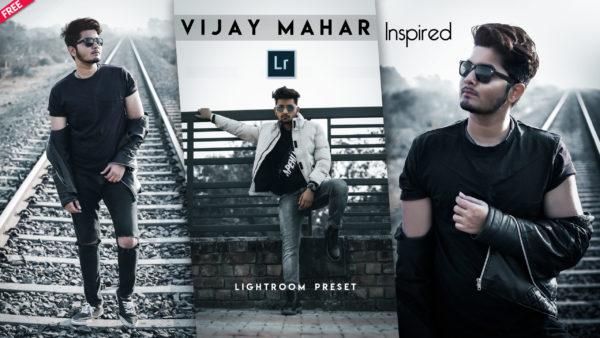 Download Vijay Mahar Lightroom Preset of 2020 for Free | Vijay Mahar Lightroom Preset Pack of 2020 Download free