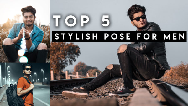 🔥Top 5 Stylish Poses for Men in 60 Seconds 🔥 Part #2 + Free Presets