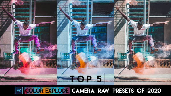 Download Top 5 Color Explode Camera Raw Presets of 2020 for Free | Color Explosion Camera Raw Preset Pack of 2020 Download free