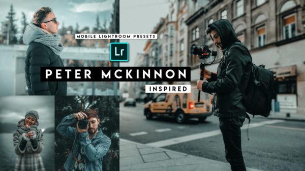 Download Peter Mckinnon Lightroom Mobile Presets DNG of 2020 for Free | Peter Mckinnon Mobile Lightroom Preset DNG of 2020 Download free