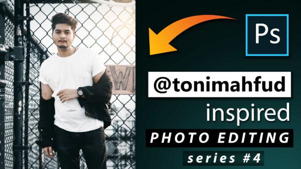 Toni Mahfud Inspired Photo Editing Series #4 by @ashvircreations | How to Edit Photo Like Toni Mahfud in Photoshop cc 2020