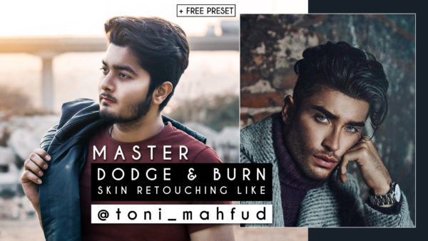 Master DODGE & BURN Like @toni mahfud in Photoshop | Skin Retouching Like Toni Mahfud + Free Preset