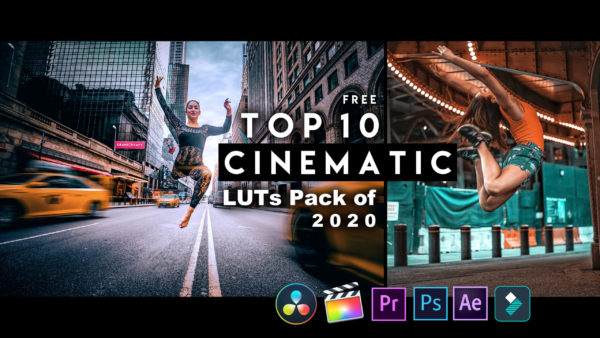 Download Top 10 CINEMATIC LUTs Pack of 2020 for Free | Top 10 Cinematic LUTs for Premiere Pro, Final Cut Pro, After Effects, Photoshop,  Da Vinci Resolve, Wondershare Filmora & Many More