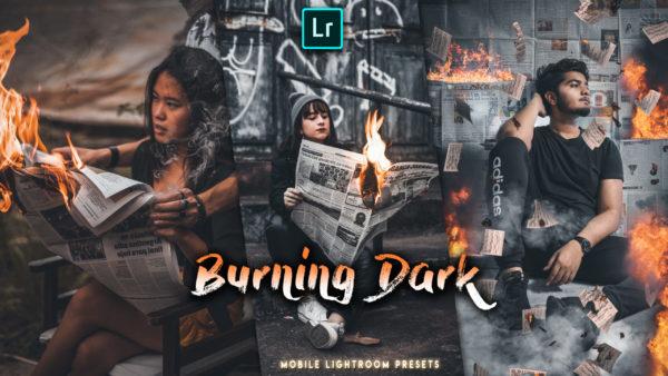 Download Burning Dark Lightroom Mobile Presets DNG of 2020 for Free | Burning Dark Mobile Lightroom Preset DNG of 2020 Download free