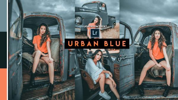Download Urban Blue Lightroom Presets of 2020 for Free | Urban Blue Desktop Lightroom Presets