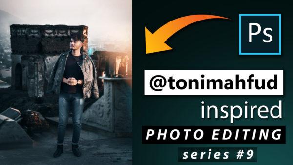 Toni Mahfud Inspired Photo Editing Series #9 by @ashvircreations | How to Edit Photo Like Toni Mahfud in Photoshop cc 2020