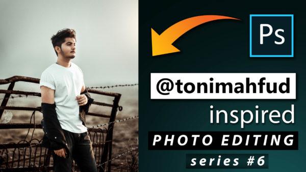 Toni Mahfud Inspired Photo Editing Series #6 by @ashvircreations | How to Edit Photo Like Toni Mahfud in Photoshop cc 2020